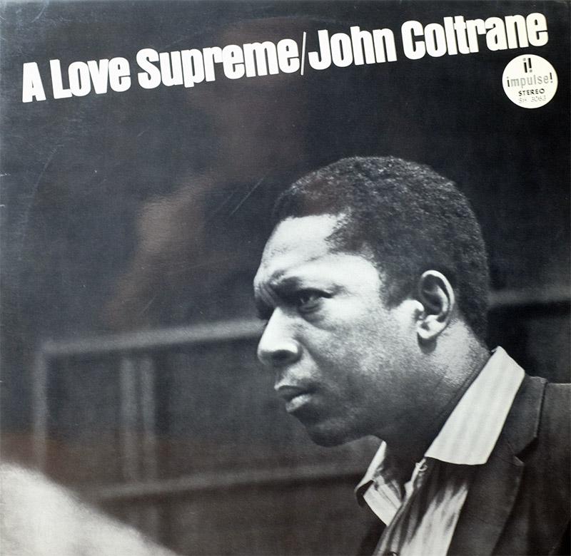 ジョン・コルトレーン「至上の愛」